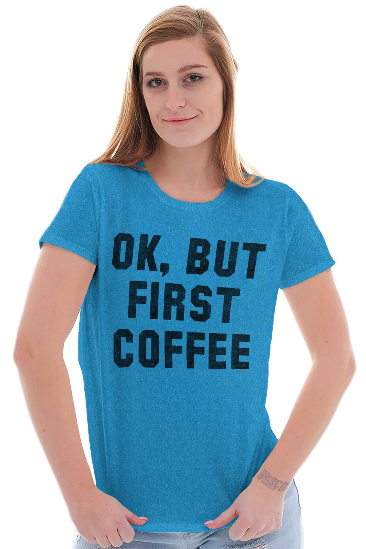 BUT FIRST COFFEE SLOGAN FUNNY CAFFEINE GIFT MORNING OK FASHION T SHIRT TEE TOP S