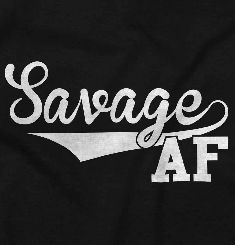 a70b860d34e8d Savage AF Funny Shirt | Cool Supreme Gift Idea Sarcastic Lit Zip Hoodie |  eBay