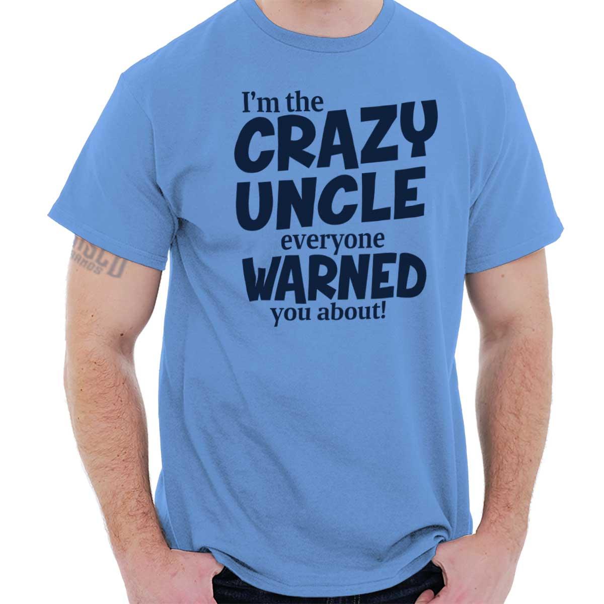 2d3ccc9c Details about Crazy Uncle Funny Aunt T Shirt Tee Parents Family Party T- Shirt Top