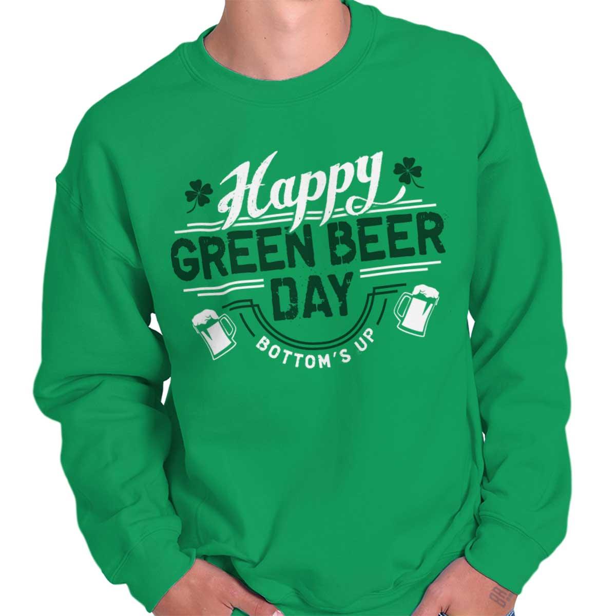Patricks Day Beer Irish Drunk Funny Humor T Sweatshirt Green Beer Day St